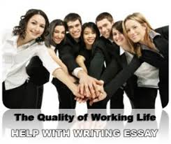 essay paper on the quality of working life