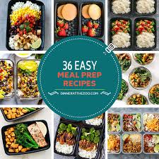 7 easy ways to eat a little healthier this. 36 Easy Meal Prep Recipes Dinner At The Zoo