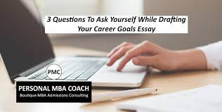 3 Questions To Consider As You Write Your Career Goals Essay