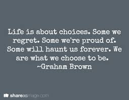 Famous Quotes About Life Choices