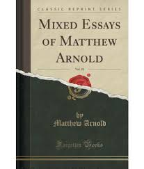 mixed economy essay matthew arnold essays essays in criticism  matthew arnold essays essays in criticism edition open library mixed essays of matthew arnold vol classic economic development of essay