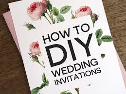 Create Invitation Card Free Download Custom How To DIY Wedding Invitations