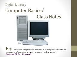 picture of a computer digital literacy computer basics class notes ppt video online