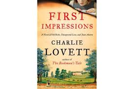 looking for a sweet charming novel try charlie lovett s first   first impressions is by charlie lovett
