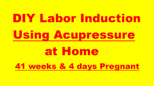 Labor Inducing Acupressure Chart Induce Labor How To Induce Labor Over 41 Weeks With
