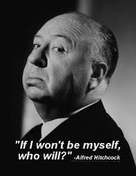 Alfred Hitchcock Quotes Amazing Pin By Mai Sabaw On Be Yourself Pinterest Alfred Hitchcock