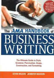 The Ama Handbook Of Business Writing The Ultimate Guide To Style