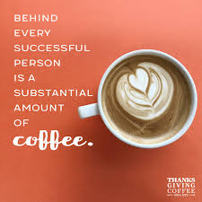 coffee quotes. Contemporary Coffee Behind Every Successful Person Is A Substantial Amount Of Coffee Intended Coffee Quotes T