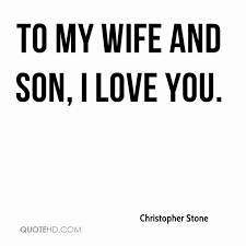 Love Quotes For My Son Magnificent Christopher Stone Wife Quotes QuoteHD