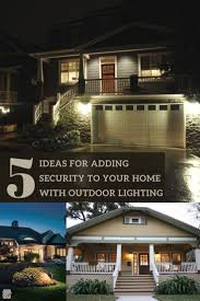 luxurious lighting. 5 ideas for adding security to your home with outdoor lighting luxurious a
