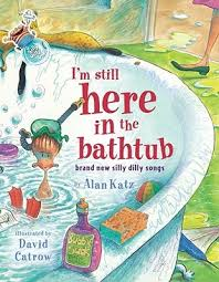 take me out of the bathtub author alan katz ilrator david catrow published may 1st 2001 by margaret k mcelderry books