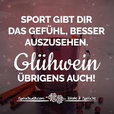 Sport Gibt Dir Das Gefühl Besser Auszusehen Glühwein übrigens Auch