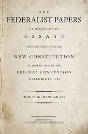 the federalist papers annotated a collection of essays written  the federalist papers annotated a collection of essays written in favour of the