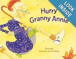 Hurry Granny Annie: Arlene Alda, Eve Aldridge: 9781582460673 ...