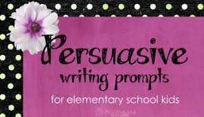 persuasive writing prompts for elementary school kids squarehead  persuasive writing prompts for elementary school