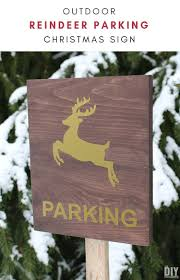 reindeer parking sign looking for a way to tell santa where you d like