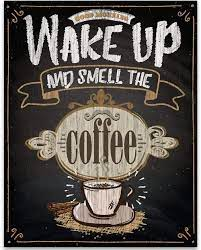 Now, let us consider some of the reasons why coffee, despite the amount of caffeine it contains, fails to keep you up. Amazon Com Wake Up And Smell The Coffee Chalkboard Look 11x14 Unframed Typography Art Print Great Gift And Decor For Restaurant Cafe Coffee Shop Kitchen And Dining Room Under 15 Handmade