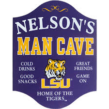man cave signs for lsu tigers fans and alumni