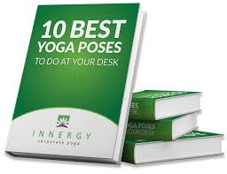 10 best yoga poses to do at your desk free pdf