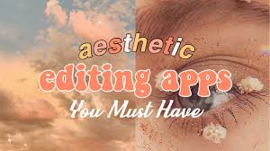 AESTHETIC EDITING APPS YOU MUST HAVE ...