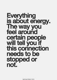 Intuition Quotes Inspiration Intuition Quotes Everything Is About Energy The Way You Feel