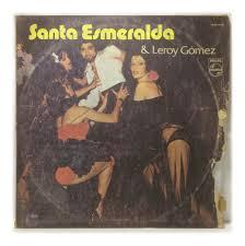 Vinilo Santa Esmeralda & Leroy Gomez Lp Argentina 1977