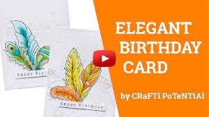 Elegant Birthday Card Ideas Craftstash Inspiration