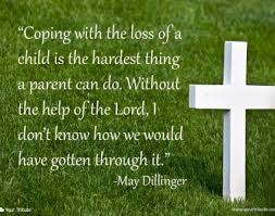 Coping With Death Quotes Loss of Child Quotes Your Tribute 85