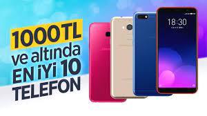 1000 TL ye alınacak en iyi telefonlar (GÜNCEL)