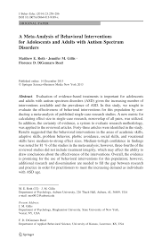 a meta analysis of behavioral interventions for adolescents and  a meta analysis of behavioral interventions for adolescents and adults autism spectrum disorders pdf available
