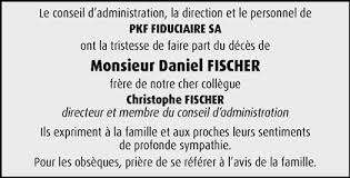 Hommages - Pour que son souvenir demeure: Daniel FISCHER