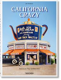 california crazy american pop architecture
