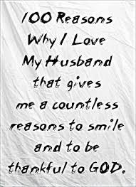 40 Reasons Why I Love My Husband I'm A Wife And A Mom Extraordinary How Can I Love My Husband