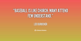 Baseball Quotes Custom God Politics And Baseball Notable Baseball Quotes