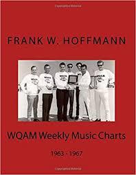 Wqam Weekly Music Charts 1963 1967 Freebooks