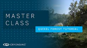 Class Forest With Creating Quixel Master Megascans A Cryengine Fabulous P7HzpqP