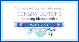 Congratulations For A Baby Boy Congratulations On Being Blessed With A Baby Boy Greetings