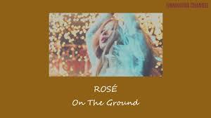 ซับไทย/THAISUB] ROSÉ - 'On The Ground' - YouTube