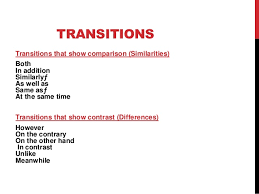 persuasive and compare and contrast essay 3 transitions transitions that show comparison