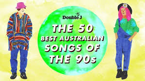 The 50 Best Australian Songs Of The 90s Music Reads Double J
