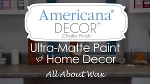 Small Picture Americana Decor Chalky Finish Paint Waxes YouTube