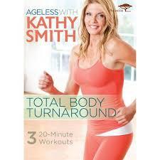 Kathy Smith: Ageless Total Body Turnaround (DVD) : Target