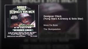 Designer Chick Designer Chick Yung Starz A Greezy Solo Star