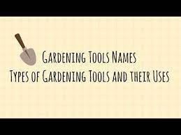 organic gardening tools names and uses