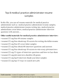 Top 8 medical practice administrator resume samples In this file, you can  ref resume materials ...