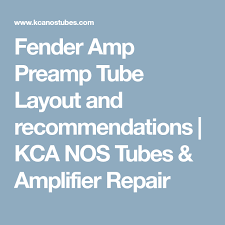 Fender Deluxe Tube Chart Fender Amp Preamp Tube Layout And Recommendations Kca Nos