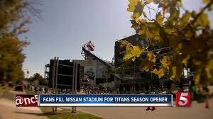 Fans Fill Nissan Stadium For Titans Home Opener