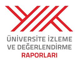 YÖK Üniversite İzleme ve Değerlendirme Raporları