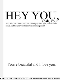I Think Your Beautiful Quotes Best Of To All Of You Who Think You're Ugly This Is For You Please Repin