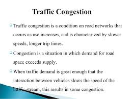 traffic congestion presents by  anand prakash chaturvedi 2  traffic congestion